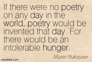 Quotation-Muriel-Rukeyser-poetry-day-world-hunger-Meetville-Quotes-134843